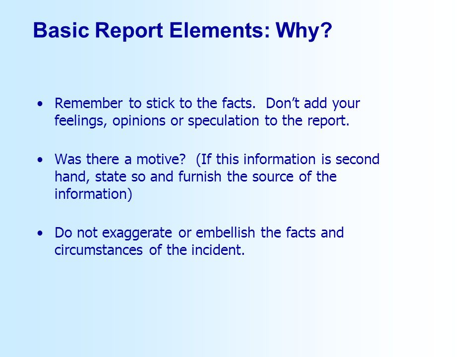 Basic Report Elements: Why