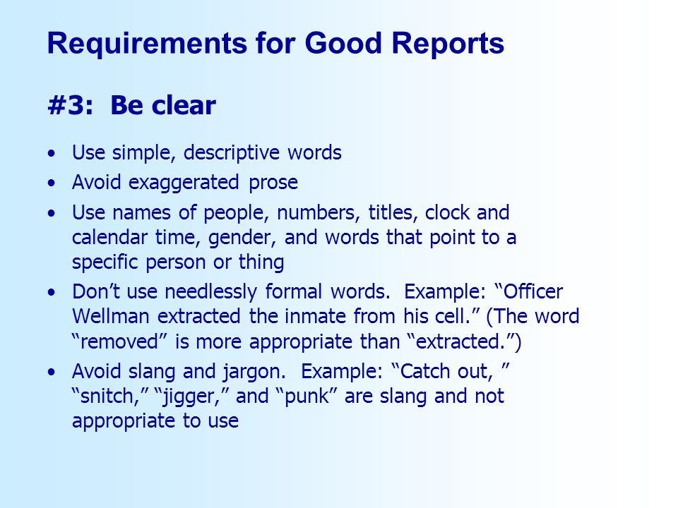 Requirements for Good Reports