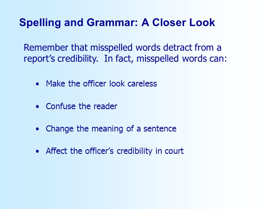 Spelling and Grammar: A Closer Look