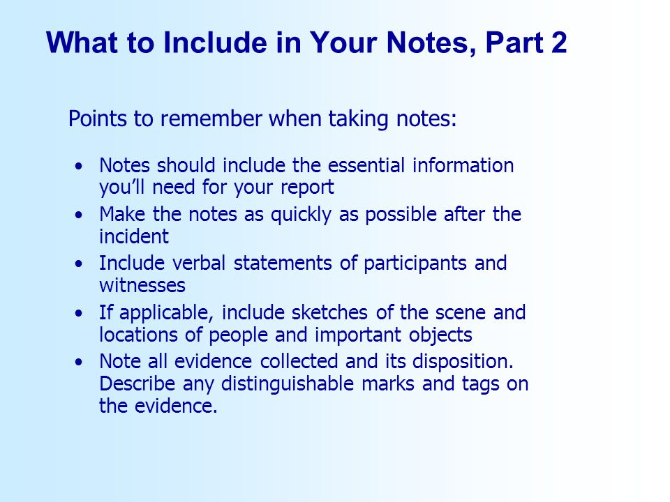 What to Include in Your Notes, Part 2