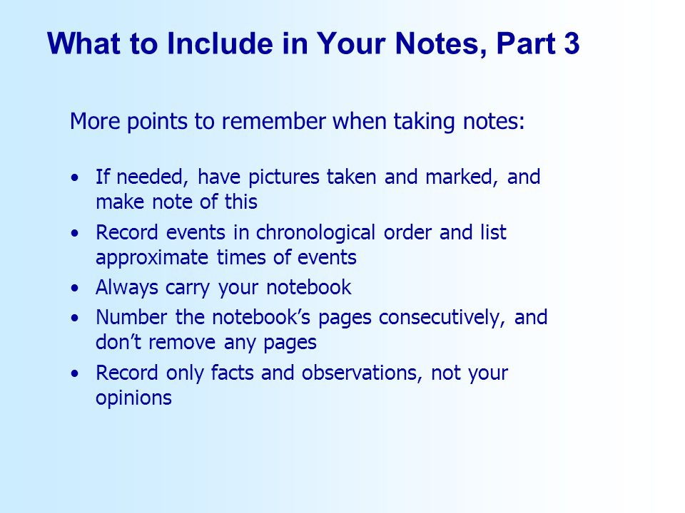What to Include in Your Notes, Part 3