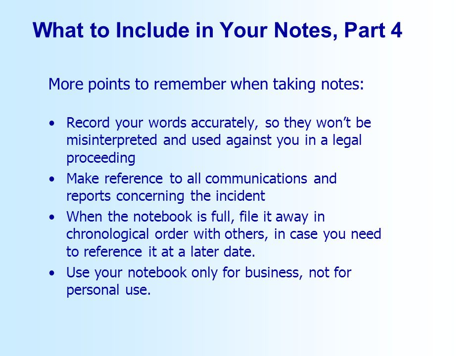 What to Include in Your Notes, Part 4