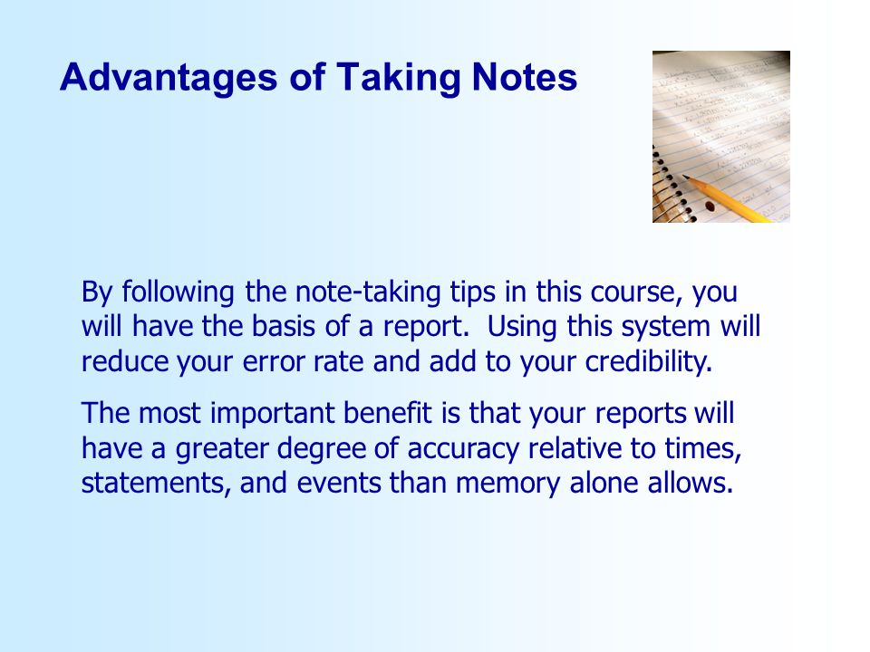Advantages of Taking Notes