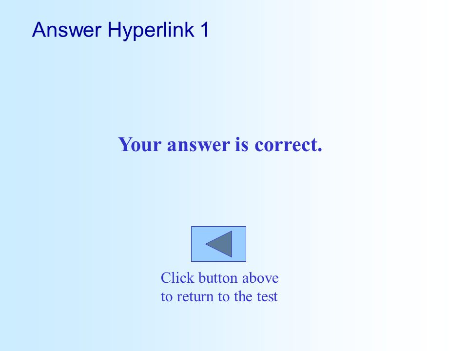 Answer Hyperlink 1 Your answer is correct.
