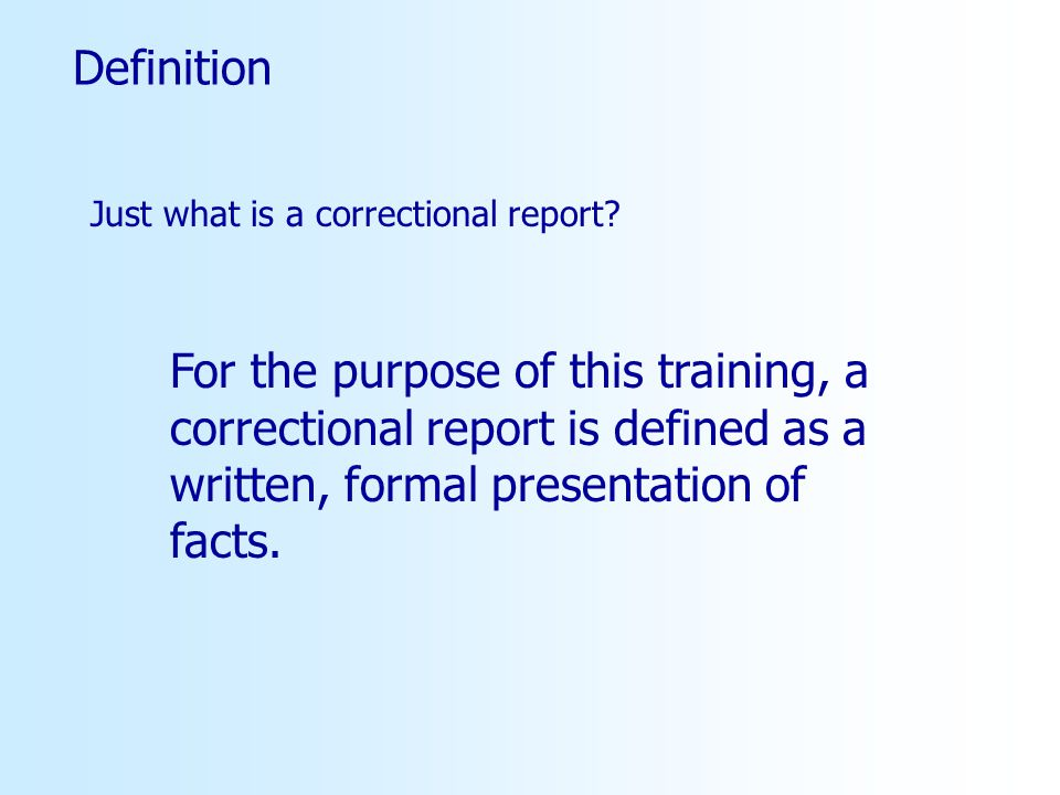 Definition Just what is a correctional report