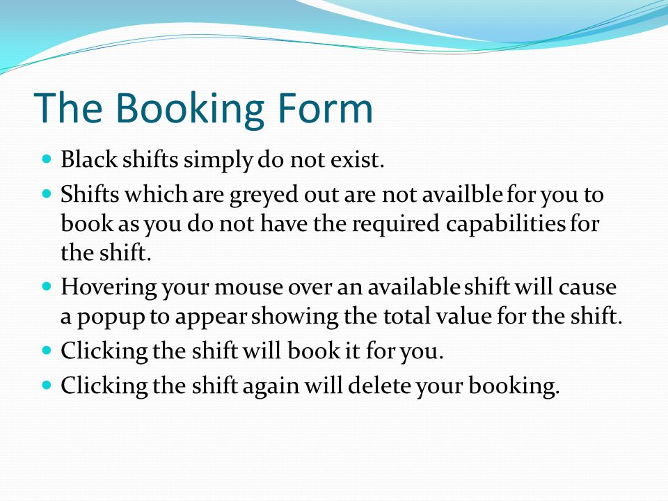 The Booking Form Black shifts simply do not exist.
