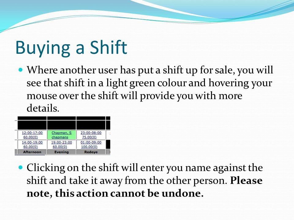 Buying a Shift