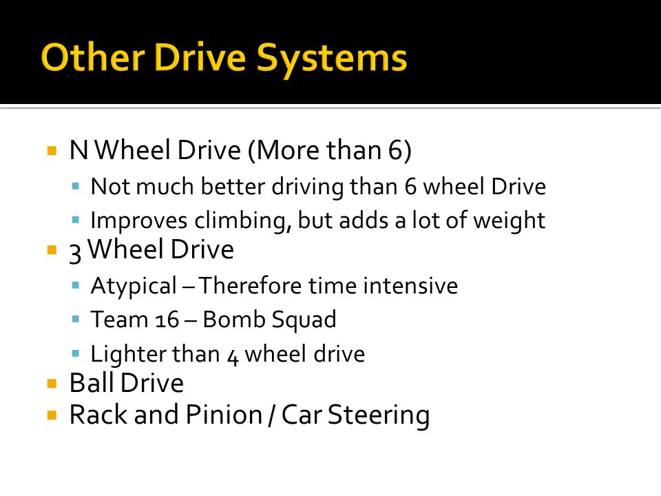 Other Drive Systems N Wheel Drive (More than 6) 3 Wheel Drive