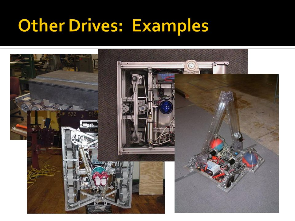 Other Drives: Examples