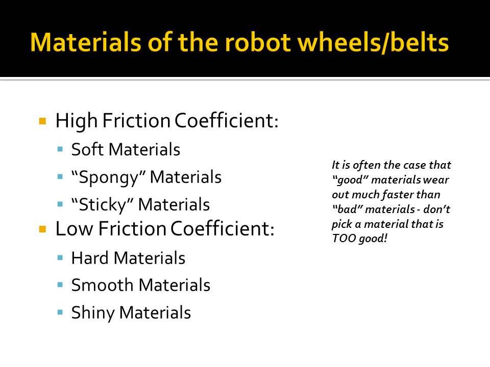 Materials of the robot wheels/belts