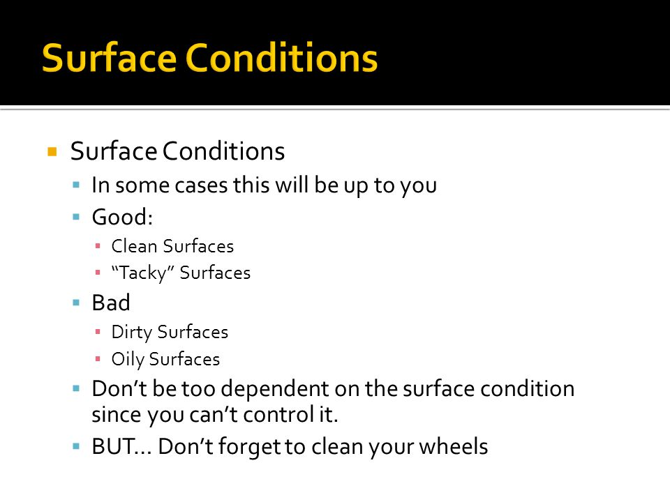 Surface Conditions Surface Conditions