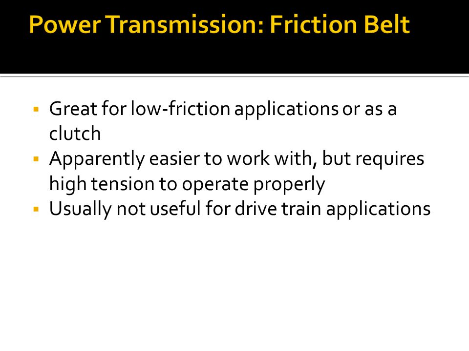 Power Transmission: Friction Belt