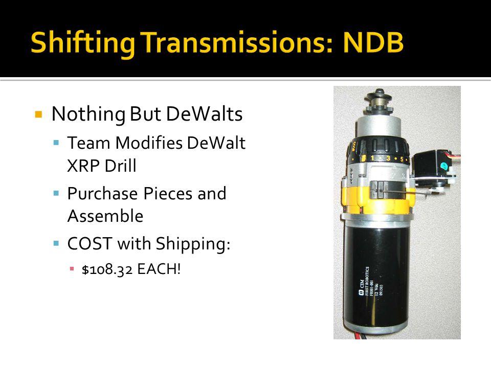 Shifting Transmissions: NDB