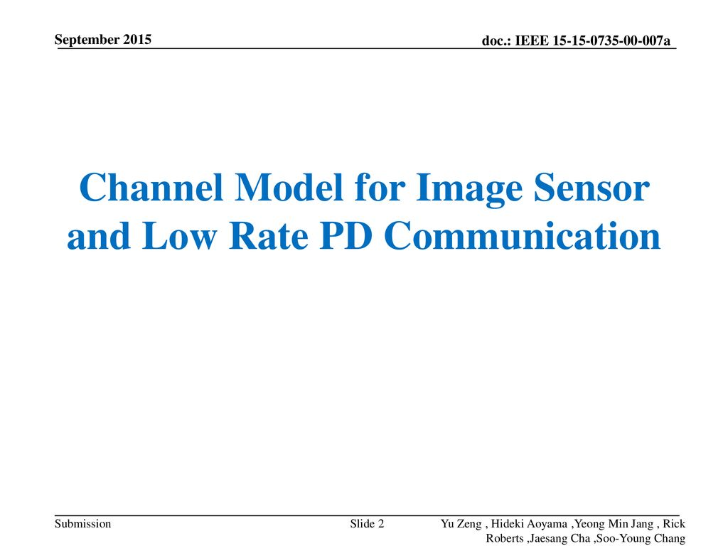 Channel Model for Image Sensor and Low Rate PD Communication