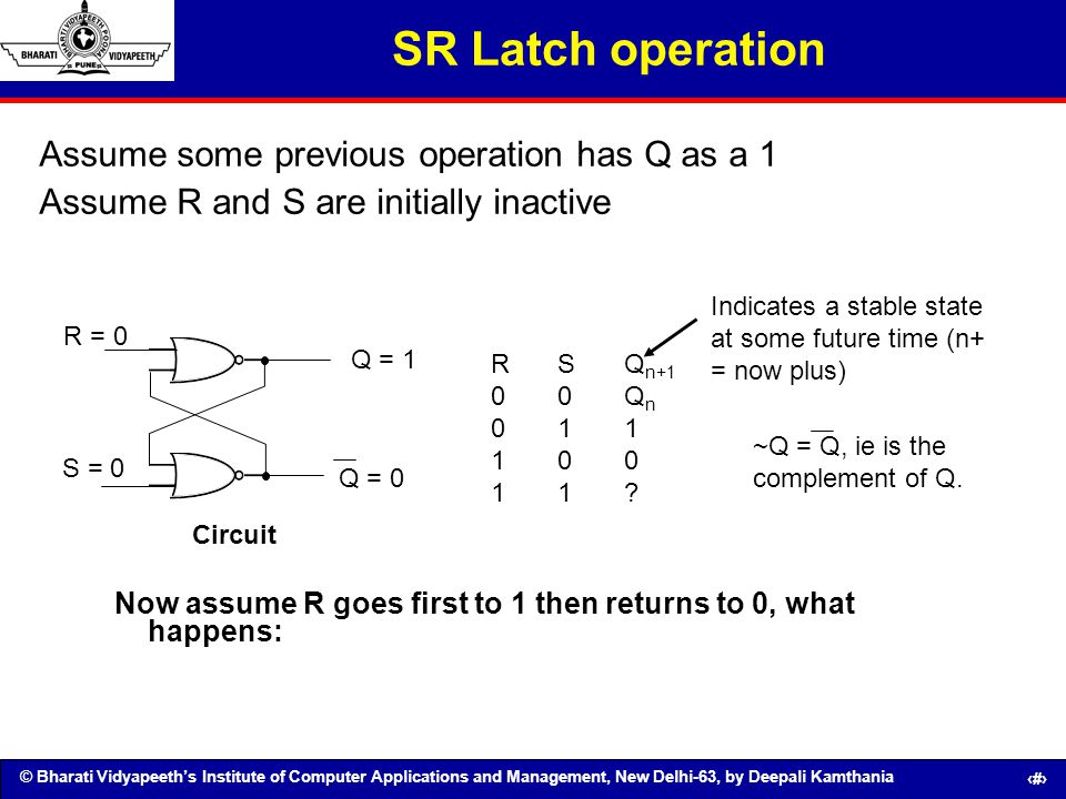 SR Latch operation Assume some previous operation has Q as a 1