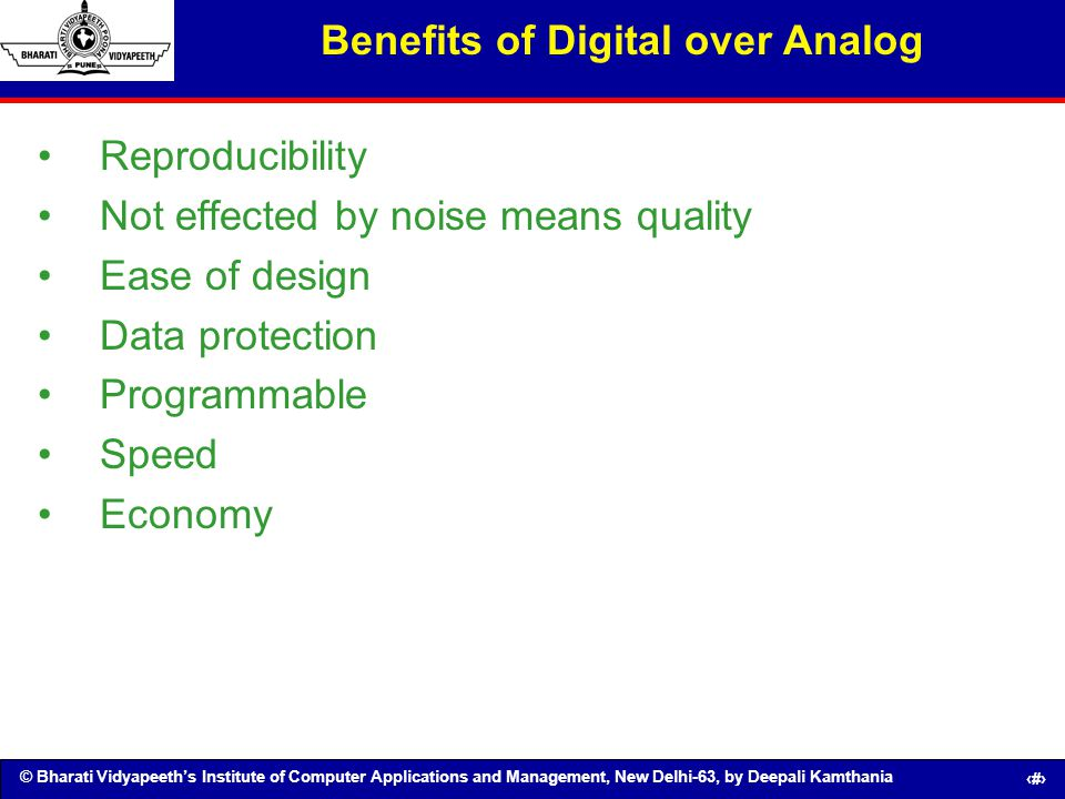 Benefits of Digital over Analog