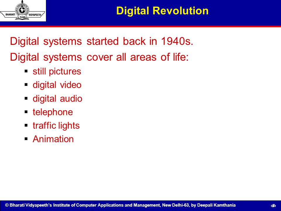 Digital systems started back in 1940s.