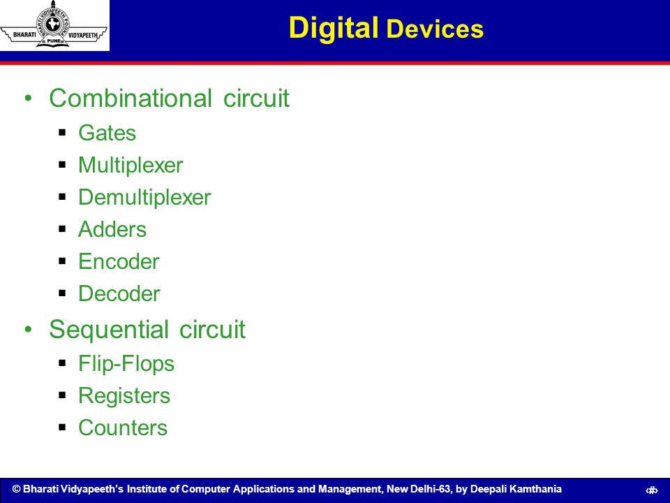 Digital Devices Combinational circuit Sequential circuit Gates