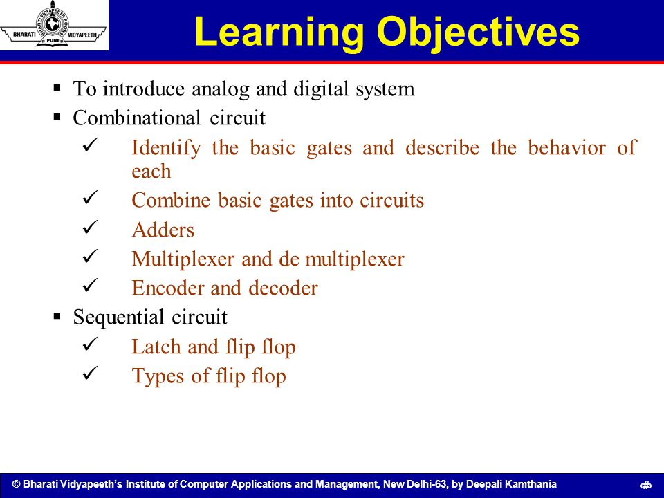 Learning Objectives To introduce analog and digital system