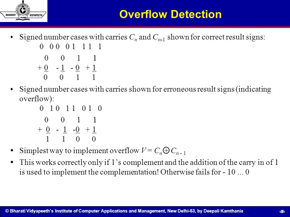 Overflow Detection Signed number cases with carries Cn and Cn-1 shown for correct result signs: 0 0 0 0 1 1 1 1.