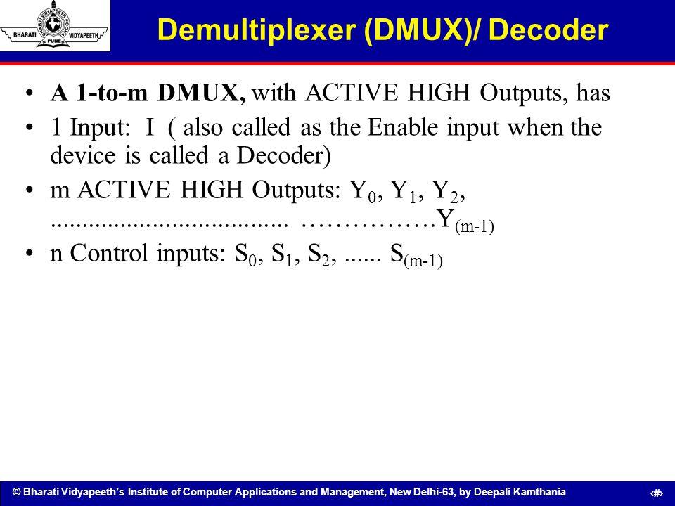 Demultiplexer (DMUX)/ Decoder
