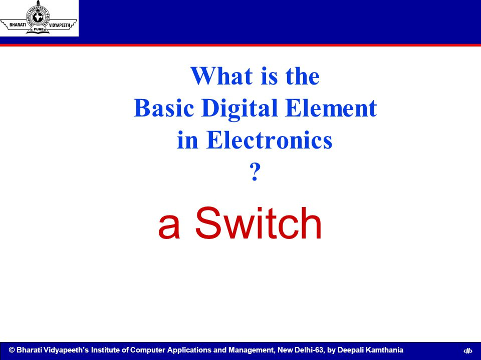 What is the Basic Digital Element in Electronics