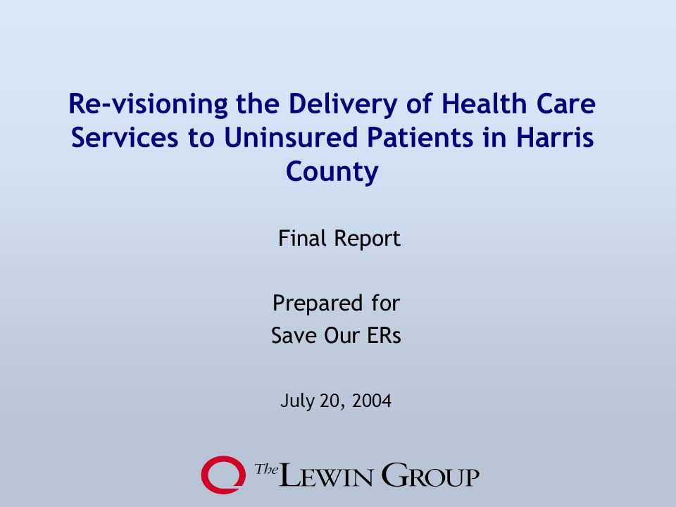 Final Report Prepared for Save Our ERs July 20, 2004