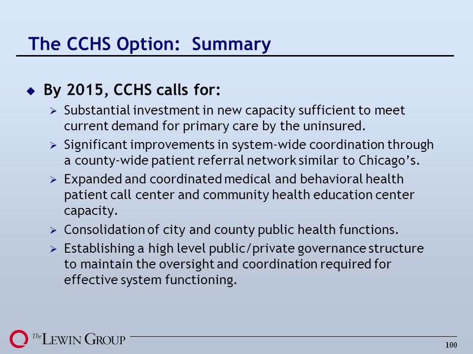 The CCHS Option: Summary