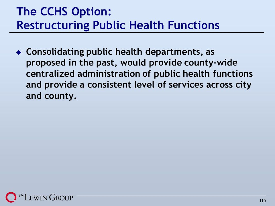 The CCHS Option: Restructuring Public Health Functions