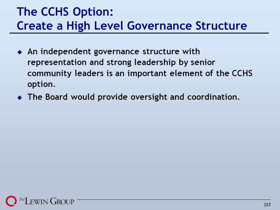The CCHS Option: Create a High Level Governance Structure