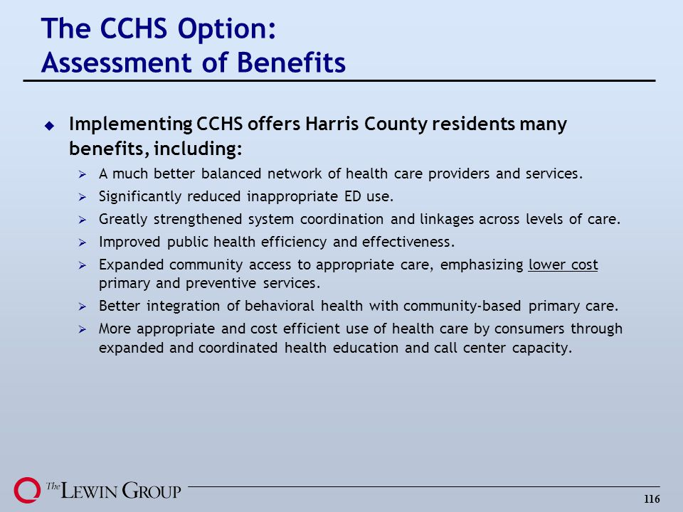 The CCHS Option: Assessment of Benefits