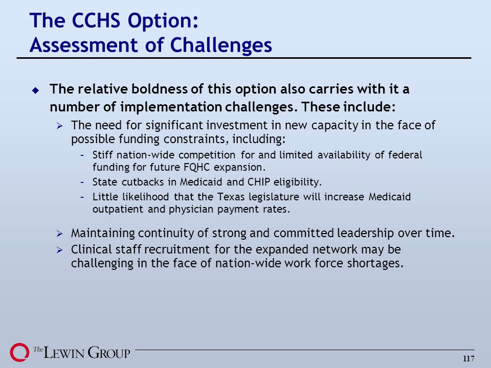 The CCHS Option: Assessment of Challenges