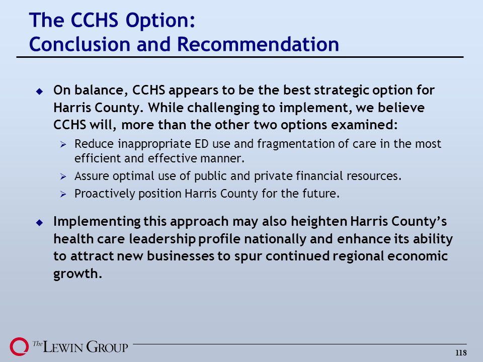 The CCHS Option: Conclusion and Recommendation