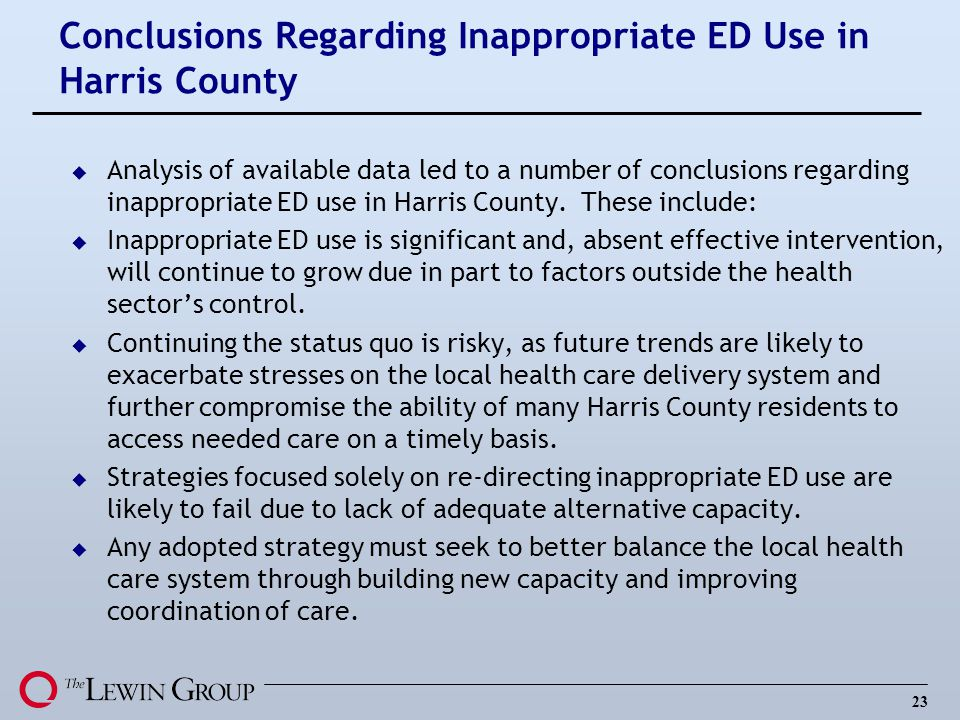 Conclusions Regarding Inappropriate ED Use in Harris County