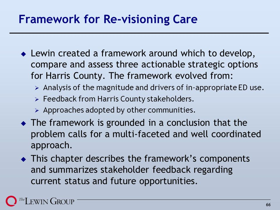Framework for Re-visioning Care