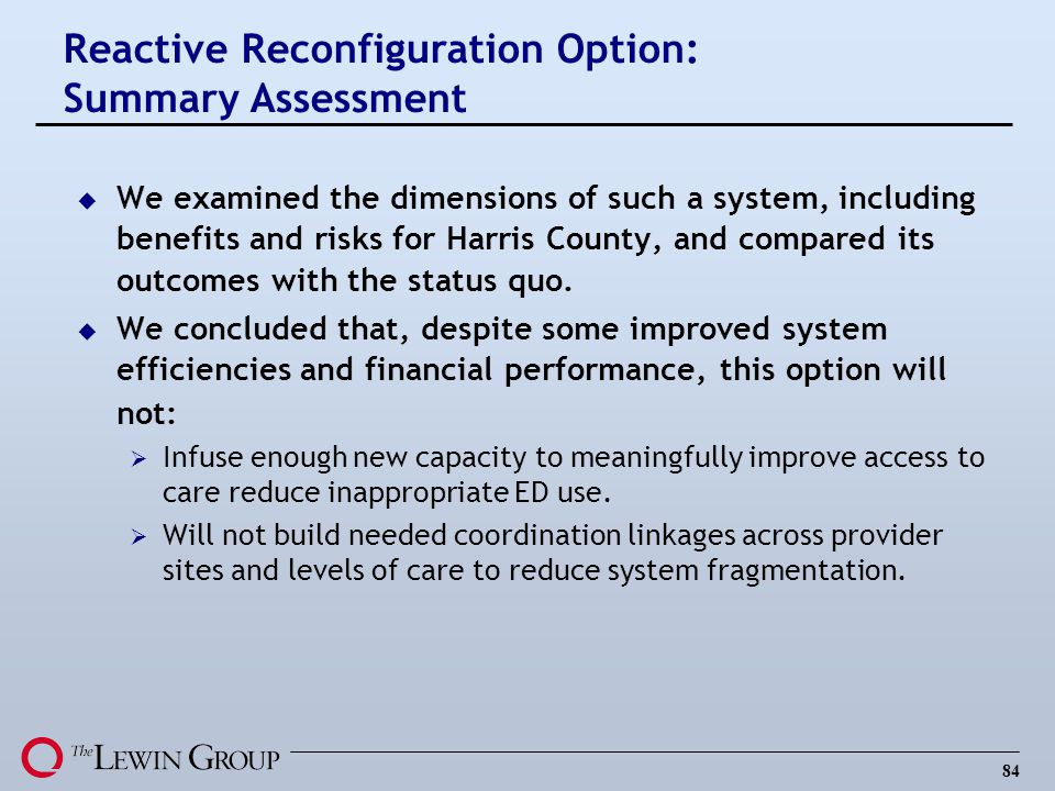 Reactive Reconfiguration Option: Summary Assessment