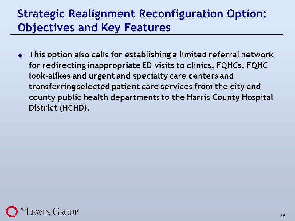 Strategic Realignment Reconfiguration Option: Objectives and Key Features