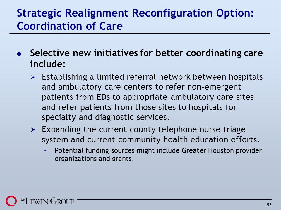 Strategic Realignment Reconfiguration Option: Coordination of Care