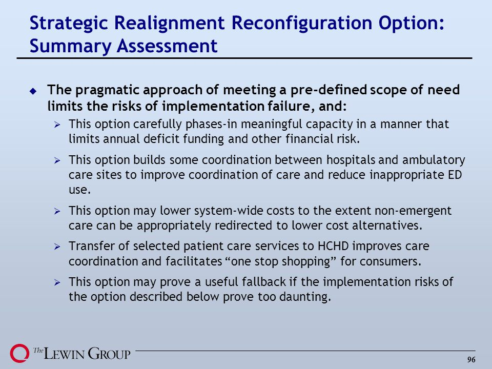 Strategic Realignment Reconfiguration Option: Summary Assessment