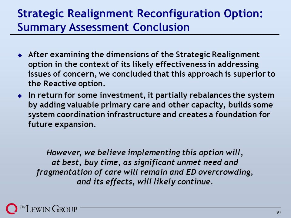 Strategic Realignment Reconfiguration Option: Summary Assessment Conclusion