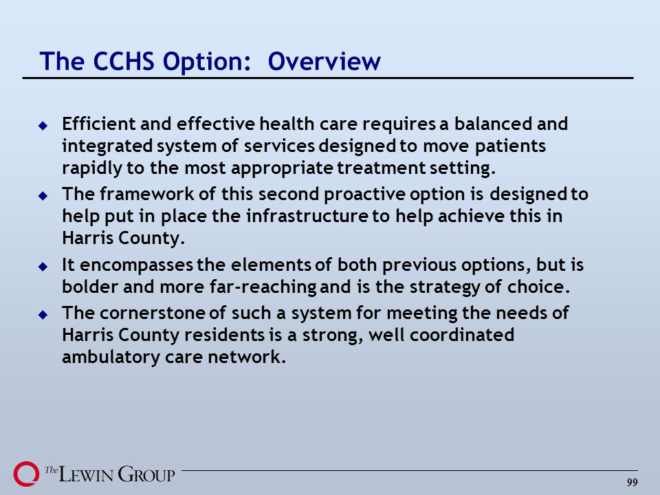 The CCHS Option: Overview