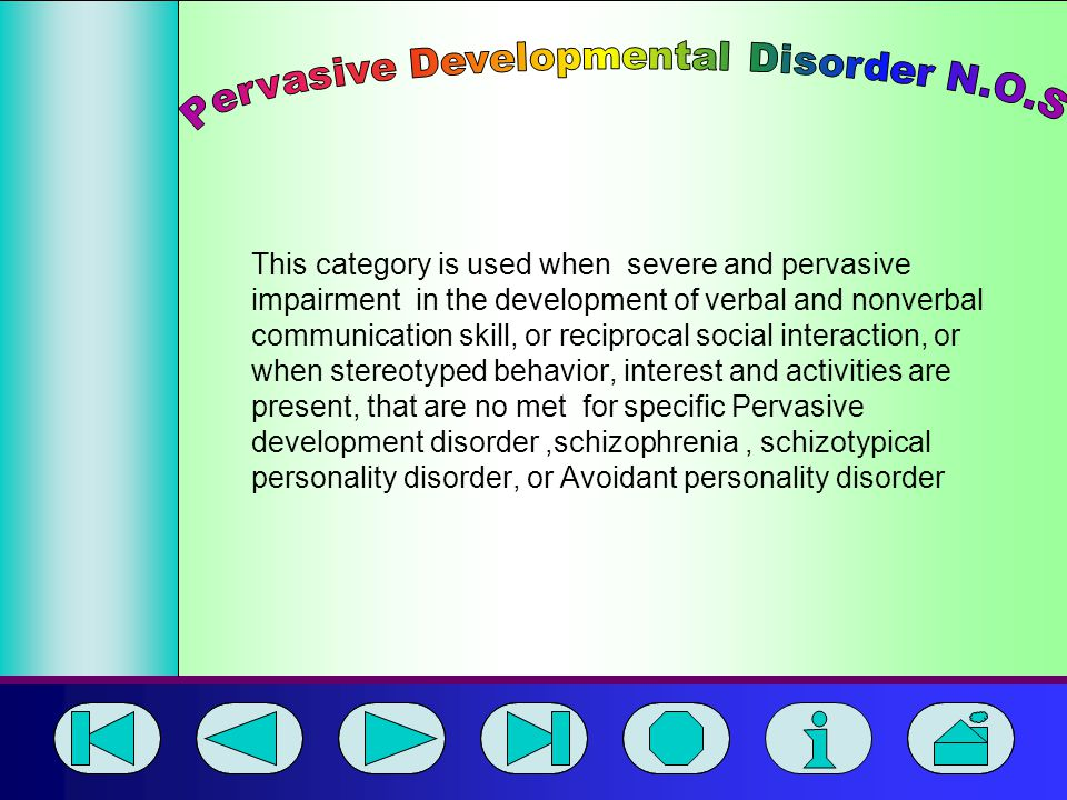 Pervasive Developmental Disorder N.O.S