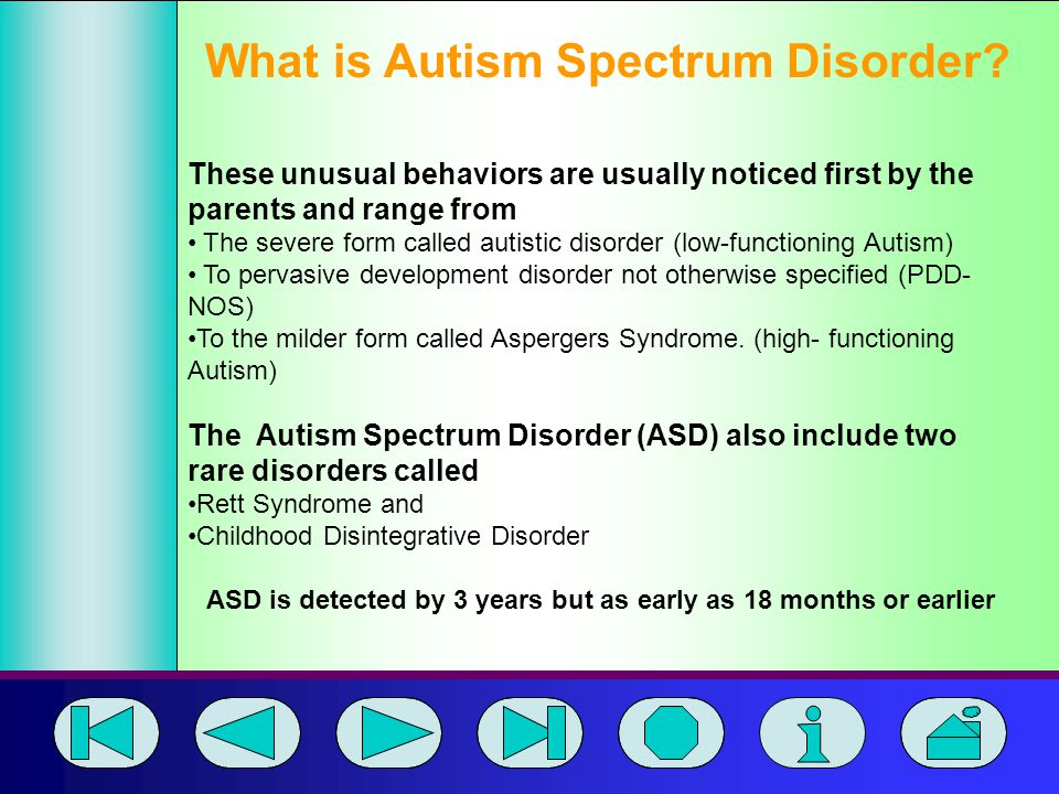 ASD is detected by 3 years but as early as 18 months or earlier