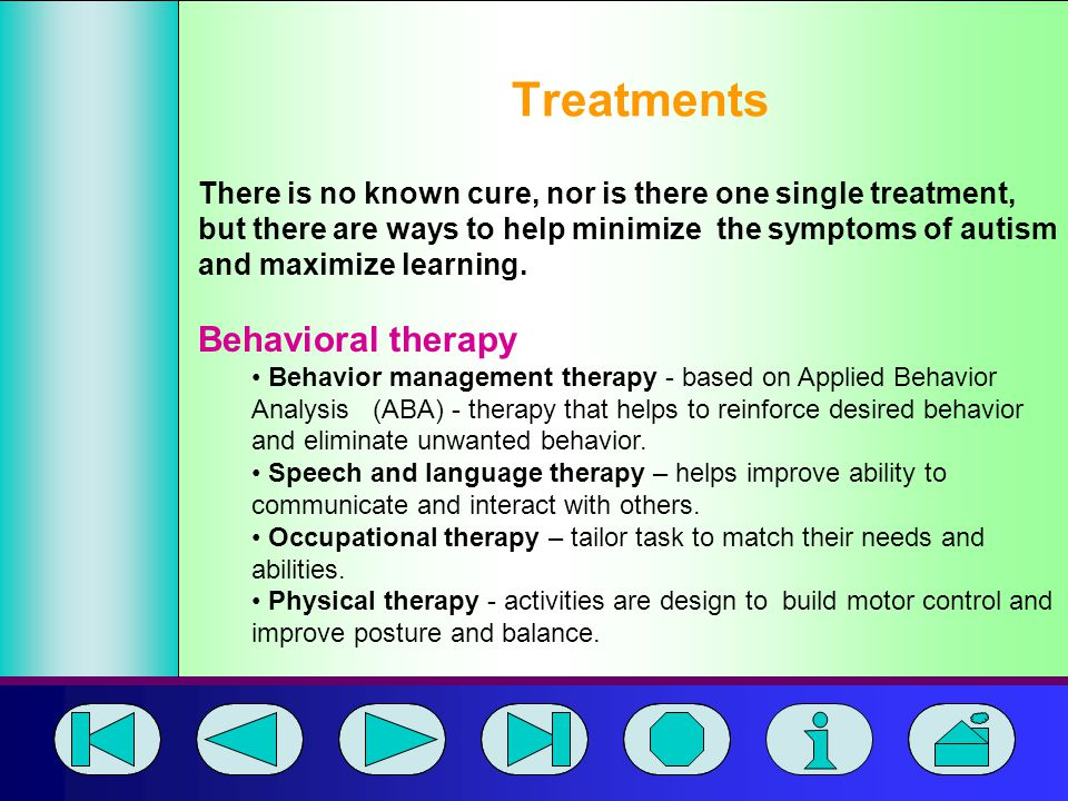 Treatments Behavioral therapy