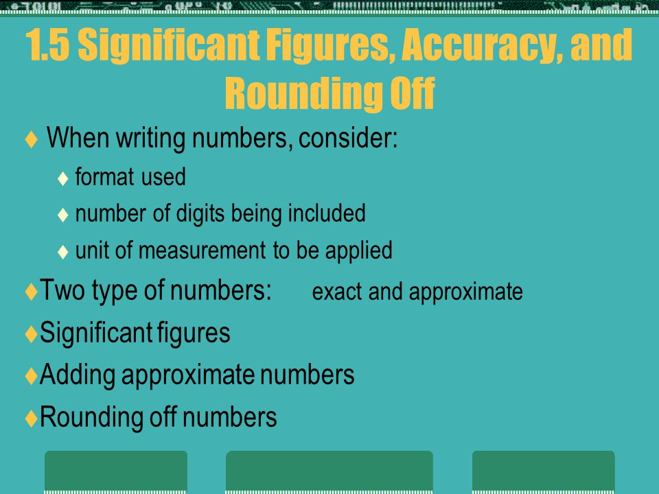 1.5 Significant Figures, Accuracy, and Rounding Off