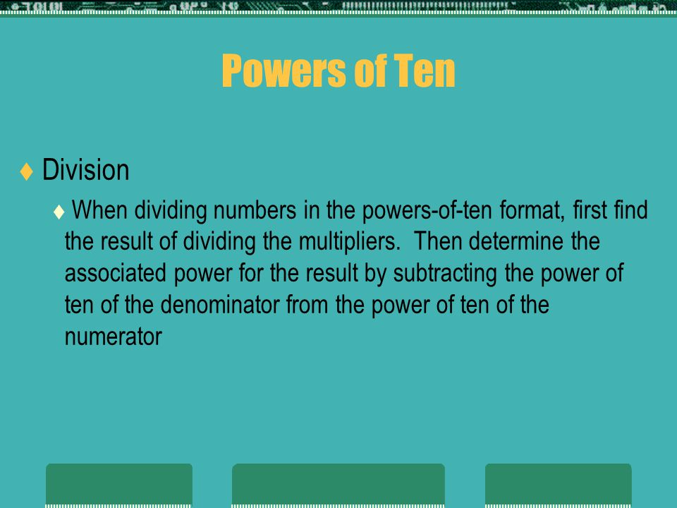 Powers of Ten Division.