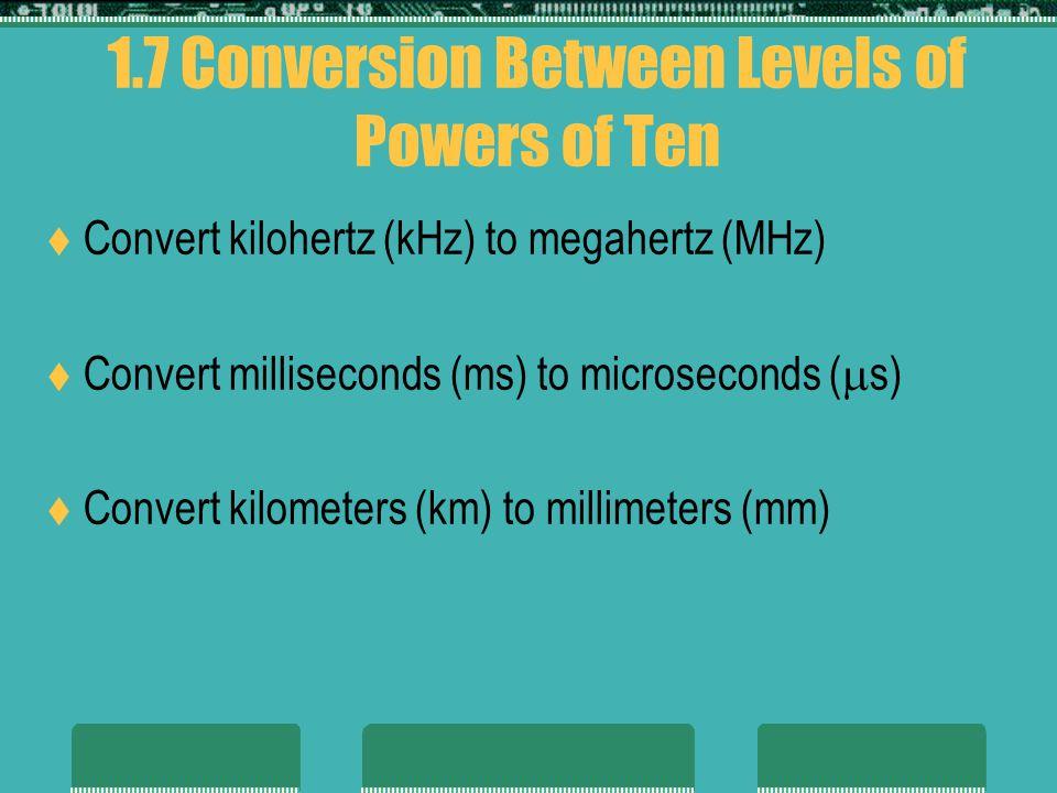 1.7 Conversion Between Levels of Powers of Ten