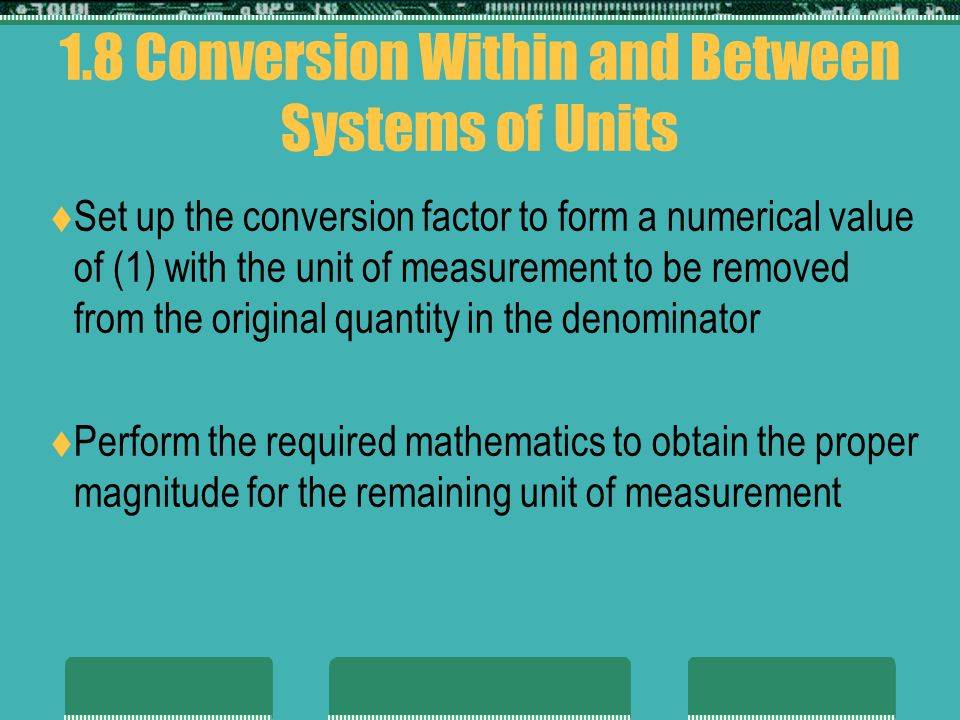 1.8 Conversion Within and Between Systems of Units