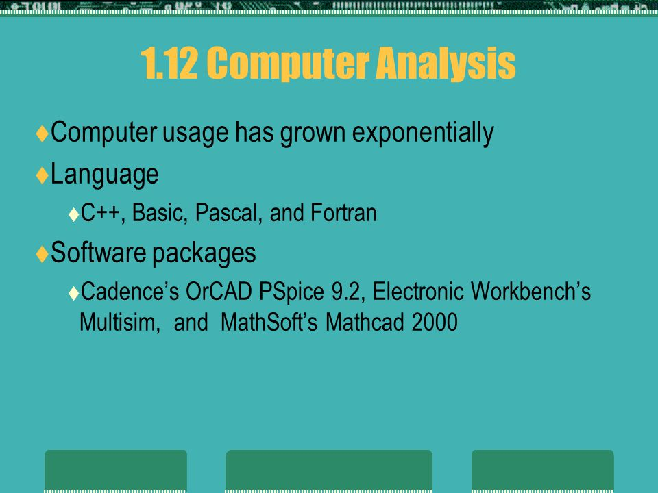 1.12 Computer Analysis Computer usage has grown exponentially Language
