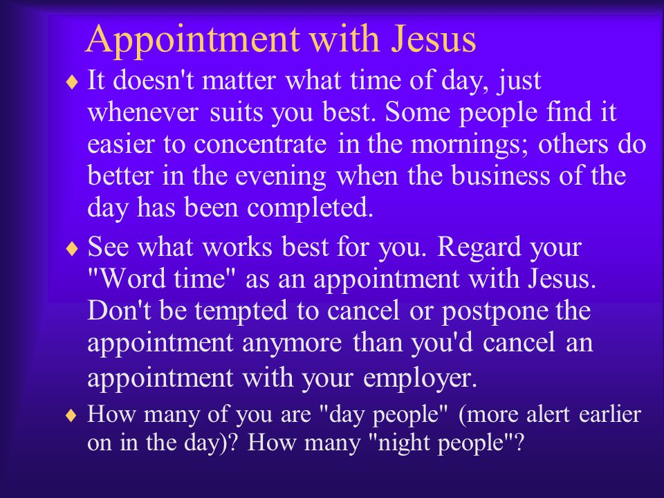 Appointment with Jesus